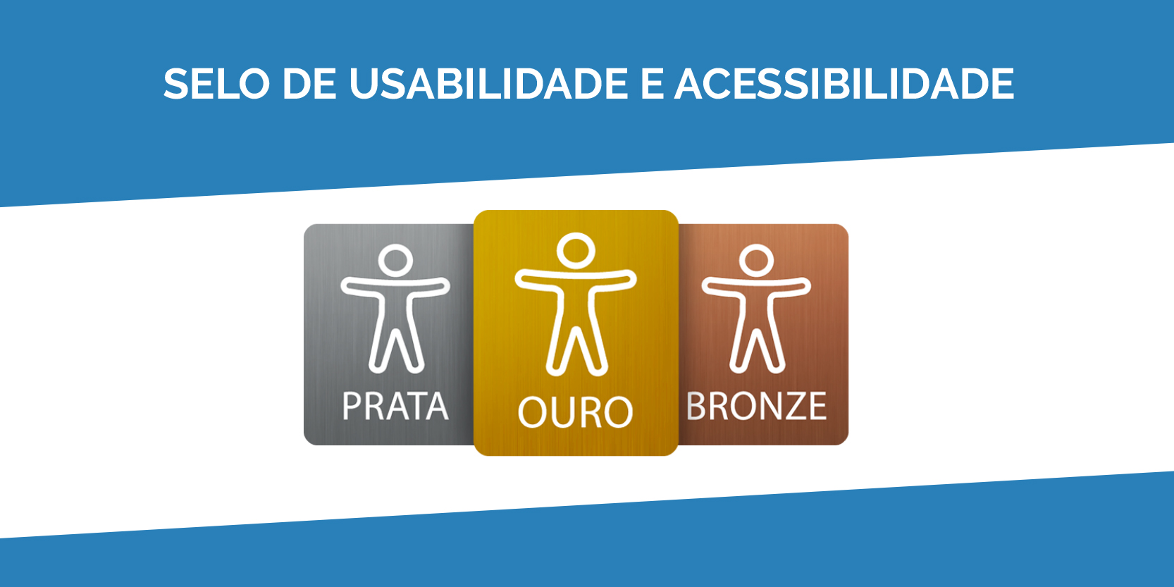 Selo de Usabilidade e Acessibilidade